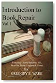 Introduction To Book Repair: Featuring- Book structure 101, Heat-set Tissue & Japanese Tissue