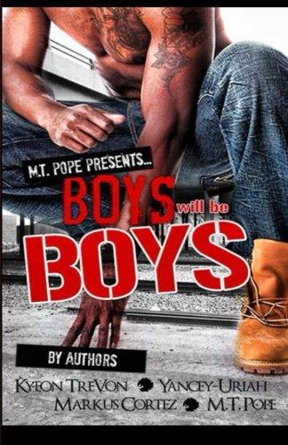 M.T. Pope Presents Boys Will Be Boys pdf