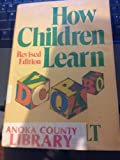 How Children Learn, John Caldwell Holt, 0440538416