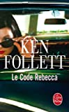 Le Code Rebecca (Thrillers) (French Edition)