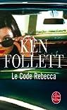 Le Code Rebecca par Follett