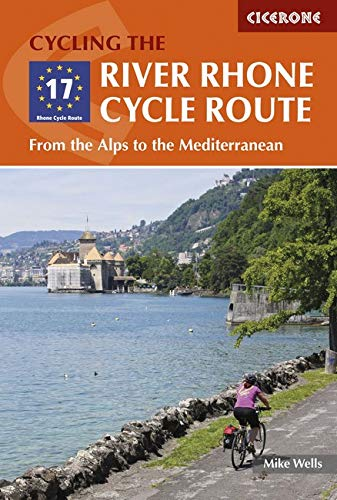 Download Cycling the River Rhone Cycle Route: From the Alps to the Mediterranean pdf epub