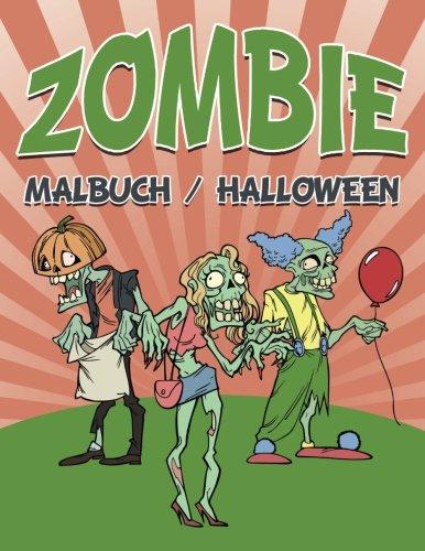 Zombie-Malbuch Halloween (German Edition)