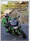 """Motorradfahren in Perfektion: """"Mit Köpfchen durch die Kurve"""""""