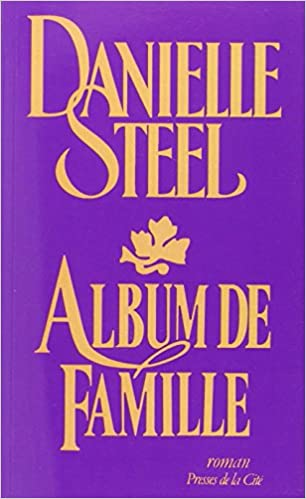 Album De Famille Danielle Steel 9782258076013 Amazon Com