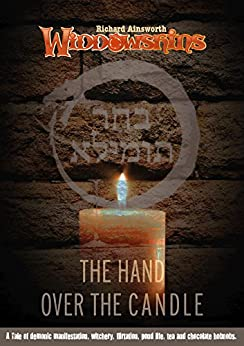 The Hand Over The Candle (Widdowshins Book 1) by [Ainsworth, Richard]