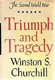 Triumph and Tragedy, Winston S. Churchill, 0395075408