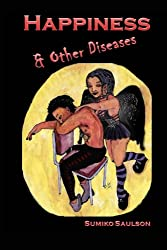 Happiness and Other Diseases (Somnali) (Volume 1)