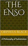The Enso: A Philosophy of Submission