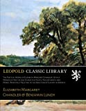 img - for The Poetical Works of Elizabeth Margaret Chandler: With a Memoir of Her Life and Character; Essays, Philanthropic and Moral, Principally Relating to the Abolition of Slavery in America book / textbook / text book