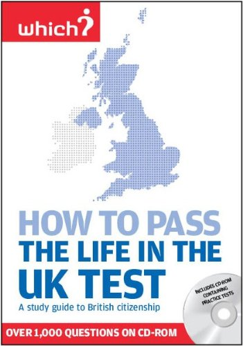 How to Pass the Life in the UK Test: A Study Guide to British Citizenship with Interactive CD-ROM of Practice Tests