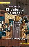 El Enigma Vermeer / Chasing Vermeer (Spanish Edition)