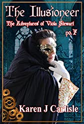 The Adventures of Viola Stewart #7: The Illusioneer