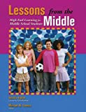 Lessons from the Middle, Sandra Kaplan and Michael W. Cannon, 1882664825