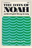 Days of Noah, M. R. De Haan, 0310233313