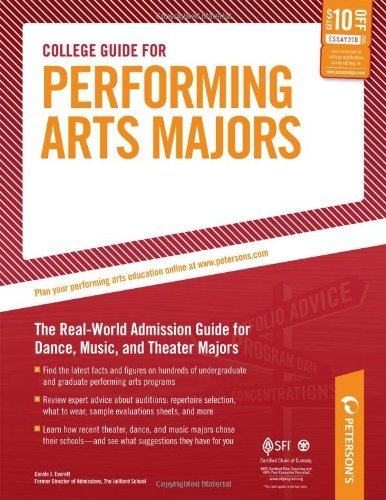 College Guide for Performing Arts Majors: The Real-World Admission Guide for Dance, Music, and Theater Majors (Peterson's College Guide for Performing Arts Majors) by Carole J. Everett (2009-09-14)