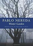 Winter Garden, Pablo Neruda, 1556591675