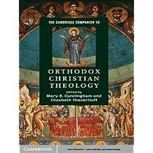 The Cambridge Companion to Orthodox Christian Theology (Cambridge Companions to Religion)