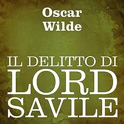 Il delitto di Lord Savile [Lord Savile's Crime]