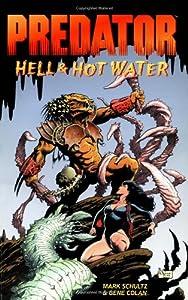 Predator: Hell & Hot Water