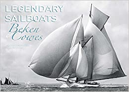 Legendary Sailboats por Beken Of Cowes epub