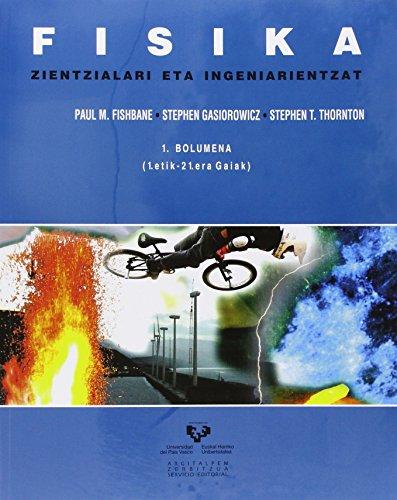 Descargar Libro Fisika Zientzialari Eta Ingeniarientzat 1 Paul M. Fishbane