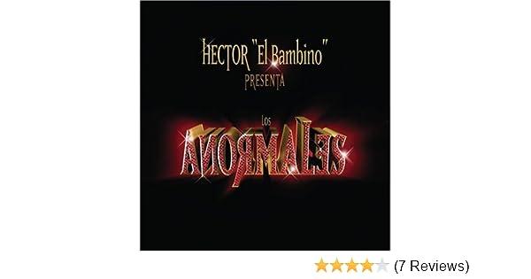 Los Anormales - Hector El Bambino Presenta Los Anormales by Machete Music (2005-11-25) - Amazon.com Music