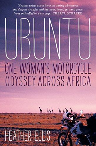 Ubuntu: One Woman's Motorcycle Odyssey Across Africa by Nero