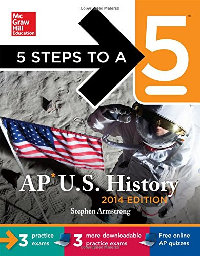 5 Steps to a 5 AP US History with CD-ROM, 2014 Edition (5 Steps to a 5 on the Advanced Placement Examinations Series)