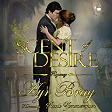 Scent of Desire: A Pride and Prejudice Expansion