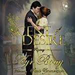 Scent of Desire: A Pride and Prejudice Expansion | Ayr Bray