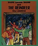 Snipp, Snapp, Snurr and the Buttered Bread by Maj Lindman (1995-01-01)