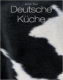 World Food: Deutsche Küche: Parragon Köln: 9781445404257: Books   Amazon.ca