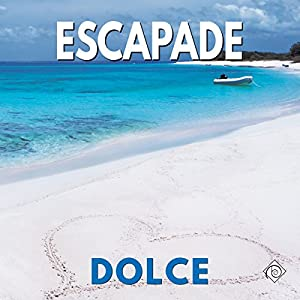 Audio Book Review: Escapade by Dolce (Author) & Noah Mason (Narrator)