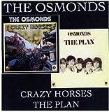 Crazy Horses/The Plan