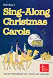 Mel Bay's Sing-along Christmas Carols, William Bay, 0786644141