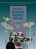 Alfred's Beginning Drumset Method: Learn How to Play Drumset with this...