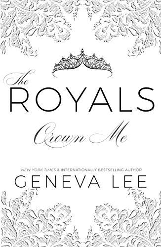 Crown me royals saga book 3 kindle edition by geneva lee crown me royals saga book 3 by lee geneva fandeluxe Choice Image