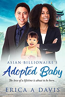 The Asian Billionaire's Adopted Baby: BWAM Romance (BWAM Pregnancy Romance Book 1)