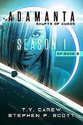 Shafts of Kudos: Season 1, Episode 2 (Adamanta)