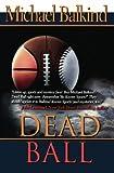 Dead Ball (Deadly Sports Mystery)
