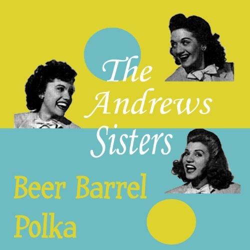 - Beer Barrel Polka