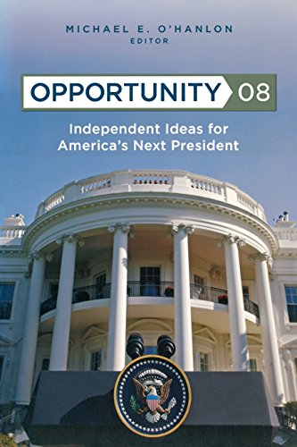 Opportunity 08: Independent Ideas for America's Next...