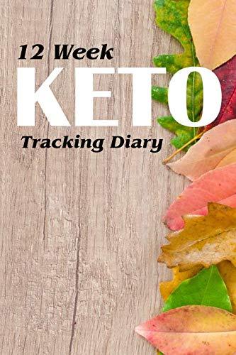 12 Week Keto Tracking Diary: Track Macros For The Ketogenic - New Fitness Tracker Balance