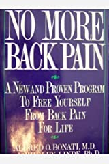 No More Back Pain: A New and Proven Program to Free Yourself from Back Pain for Life