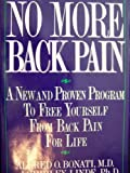 No More Back Pain, Alfred O. Bonati and Shirley Linde, 0886875250