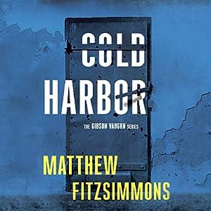 Download audiobook Cold Harbor: Gibson Vaughn, Book 3