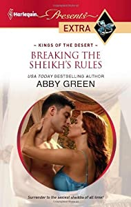 Breaking the Sheikh's Rules (Kings of the Desert Book 1)