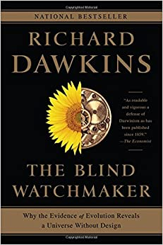 Book The Blind Watchmaker: Why the Evidence of Evolution Reveals a Universe Without Design