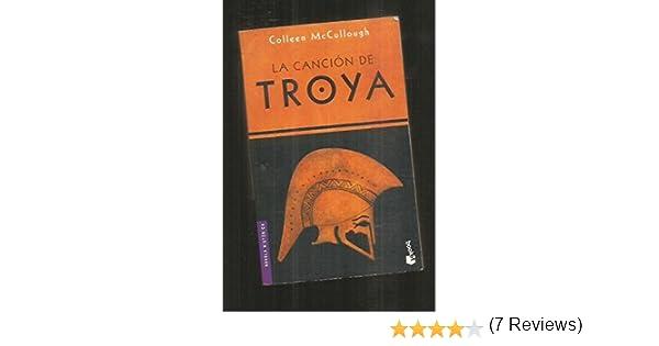 La canción de Troya: Amazon.es: COLLEEN MCCULLOUGH: Libros